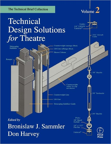 Technical Design Solutions for Theatre, vol 2
