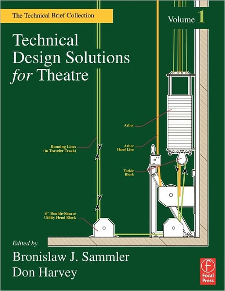 Technical Design Solutions for Theatre, vol 1